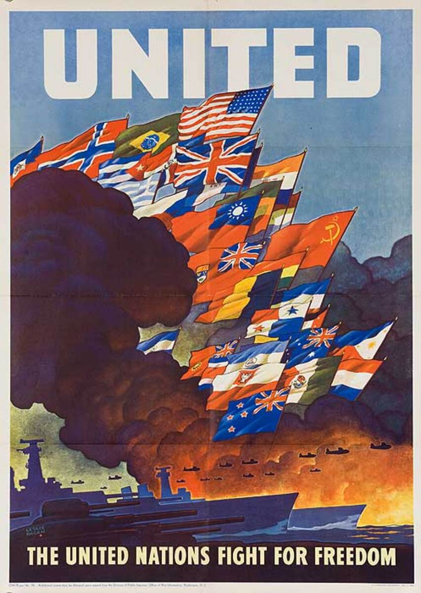 The United Nations Fight For Freedom Original World War Two Poster, small size
