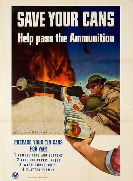 Save Your Cans Help Pass the Ammunition Original American WWII Poster