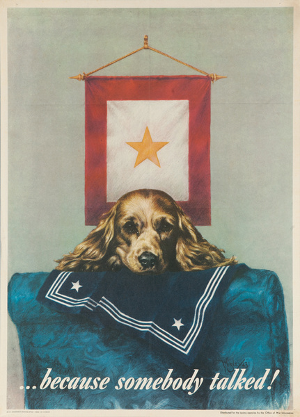 ...Because Somebody Talked! Original American WWII Homefront Poster
