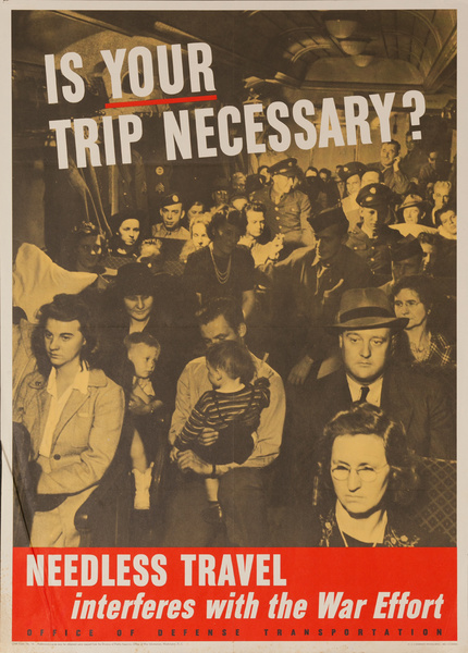 Is Your Trip Necessary? Original American WWII Homefront Poster