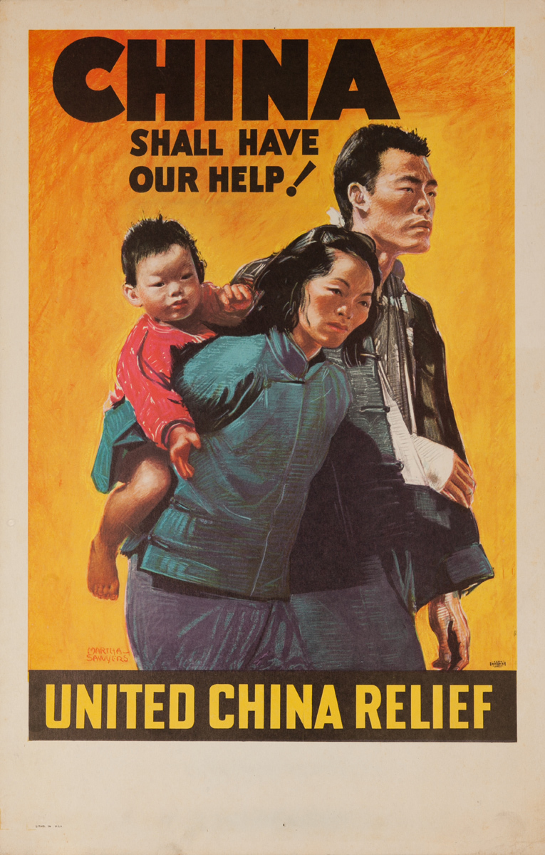 China Shall Have Our Help, United China Relief Original WWI Poster, small size