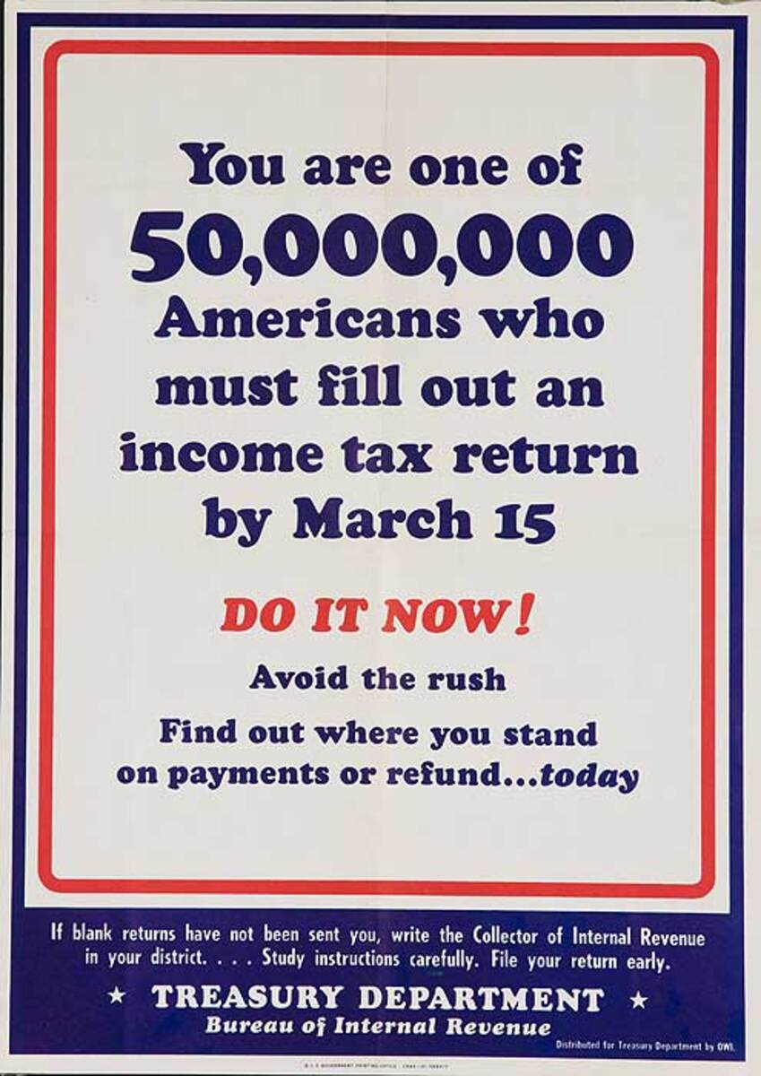 You Are One of 50,000,000 Americans, Original American WWII Tax Poster