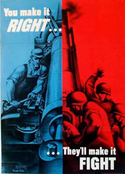 You Make it Right, They'll Make it Fight Original Vintage WWII Poster