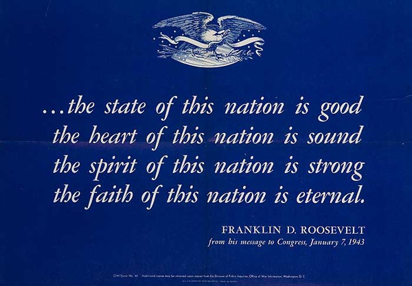 The State of The Nation Original American WWII Poster Roosevelt Quote