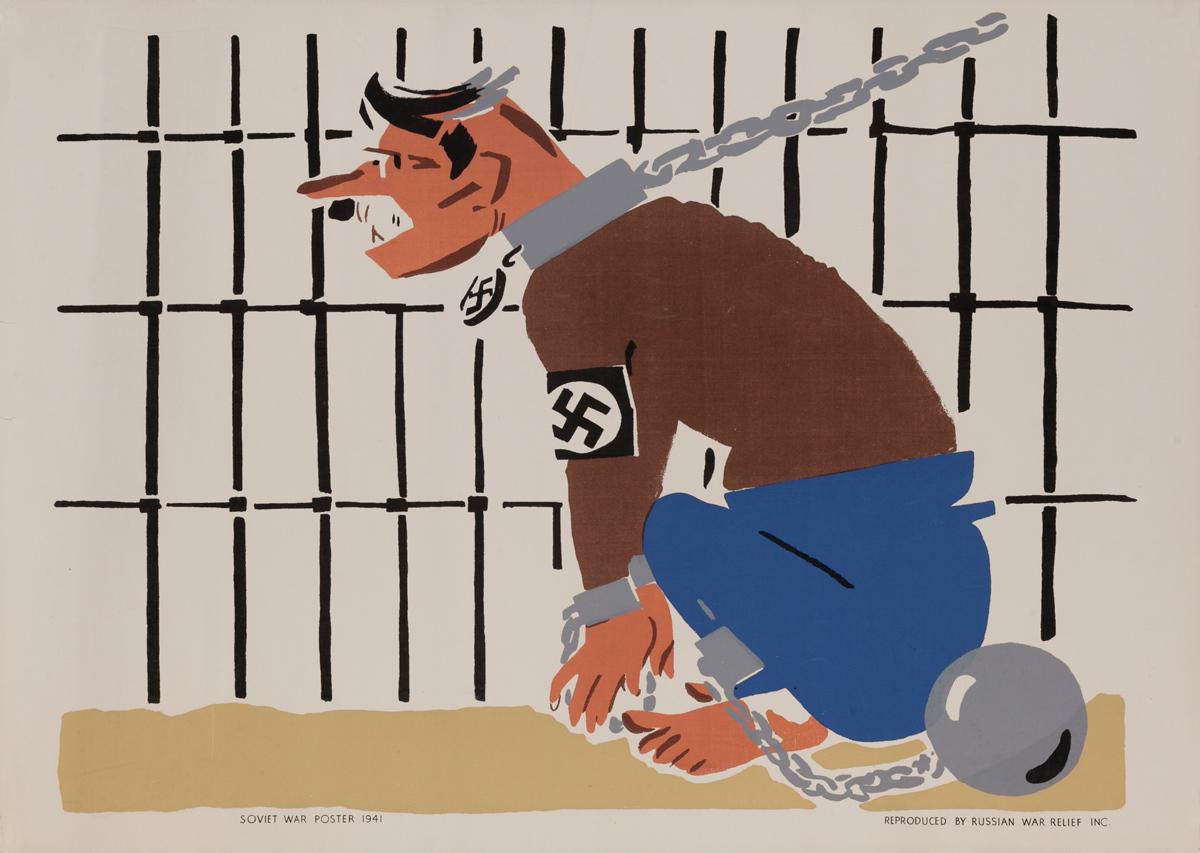 Chain Him,  Russian War Relief Inc Poster Nazi