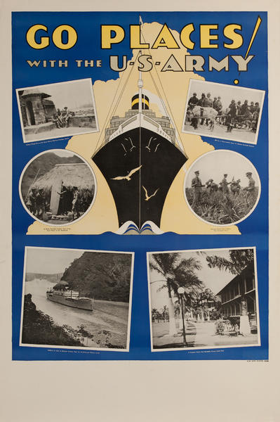 Go Places With The US Army Original WWII US Recruiting Poster