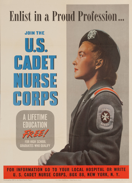 Enlist in a Proud Profession, Join the U.S. Cadet Nurse Corp,  Original WWII Poster