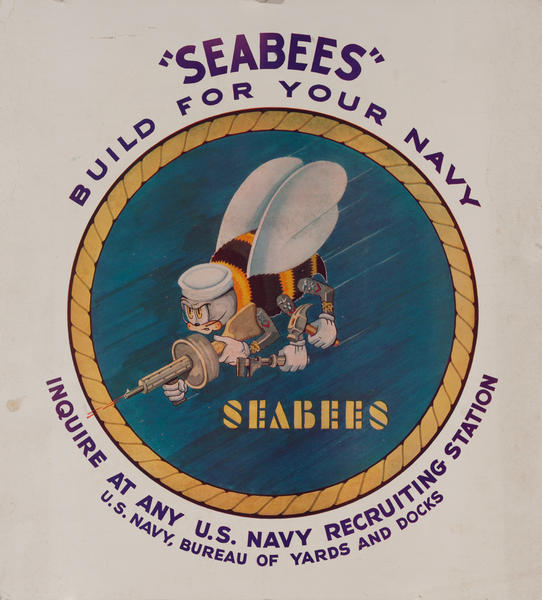 Seabees Build For Your Navy Original American WWII Recruiting Poster