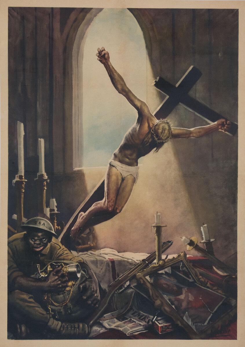 Anti American WWII Poster Black American Pillaging Church