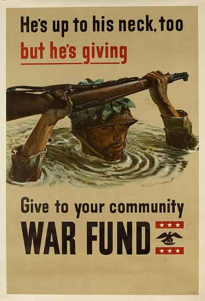 He's Up to His Neck Give to Your community War Fund Original WWII Poster