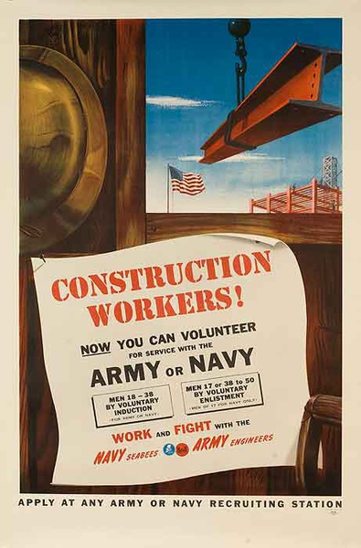 Construction Workers You Can Volunteer Army Navy Seabees Engineers Original WWI Recruiting Poster color