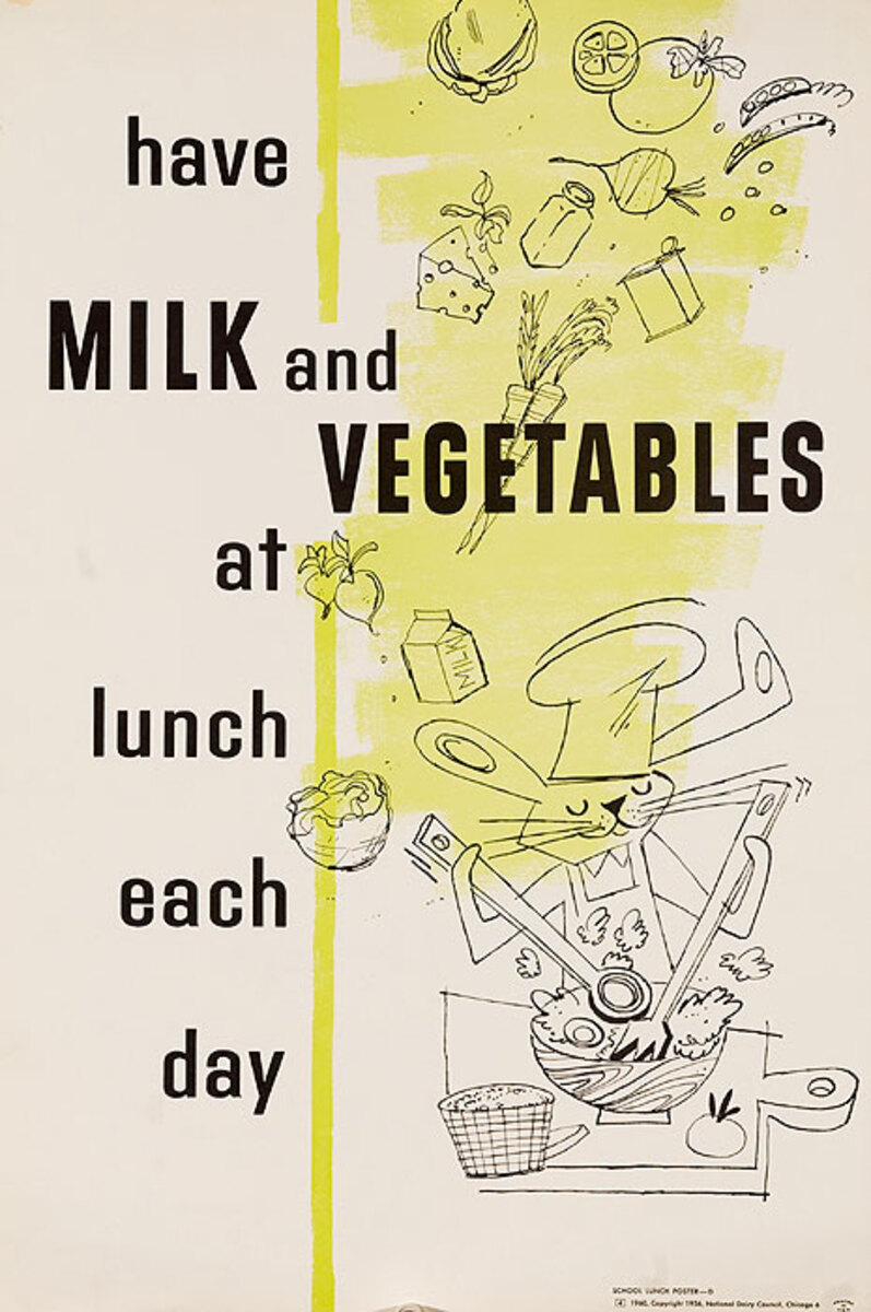 Have Milk and Vegetables Each Day Original National Dairy Council Health Poster