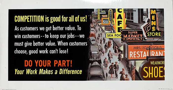 Competition is Good for All of Us! Do Your Part Original American Work INcentive Poster