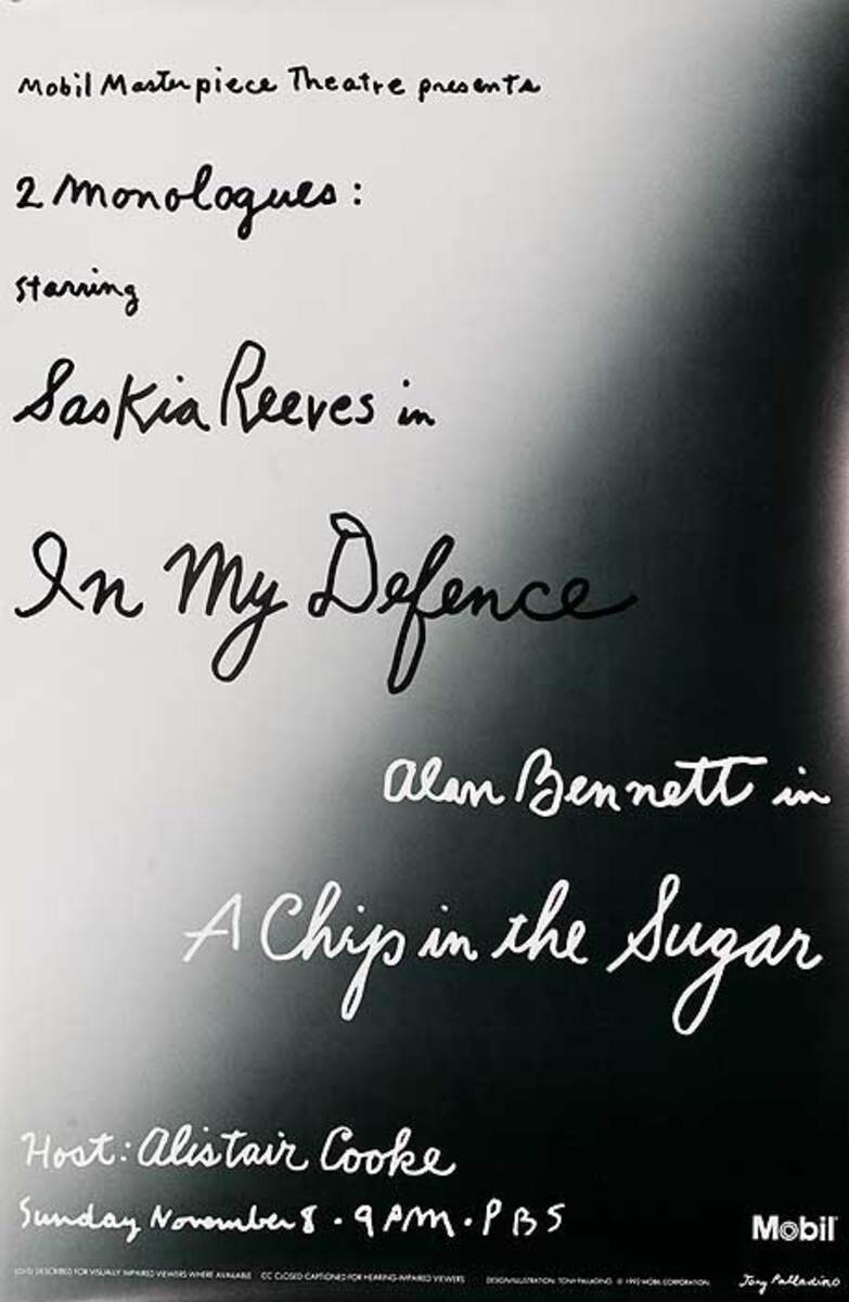 2 Monologues In My Defense and A Chip in The Sugar Mobil Masterpiece Theater TV Poster