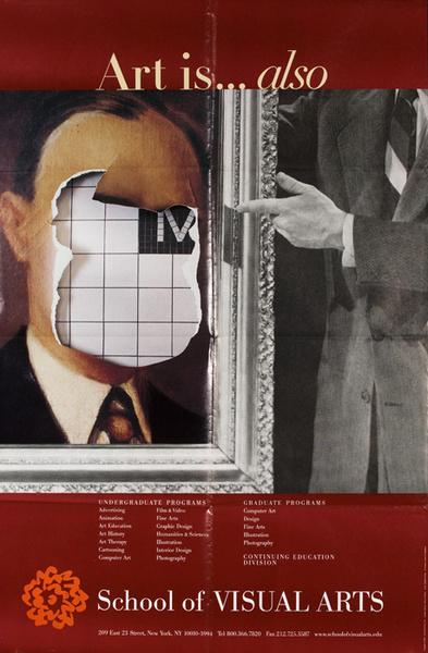 Art is ... Also Original School of Visual Arts Poster SVA