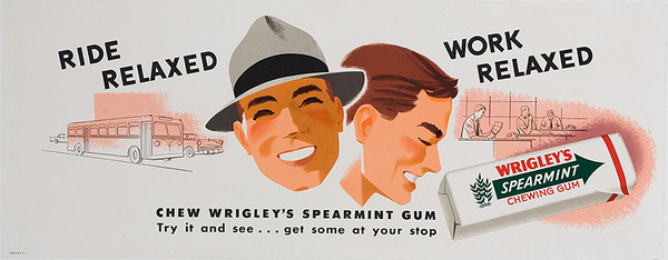 Ride Relaxed Work Relaxed Original Wrigley's Gum Advertising Poster