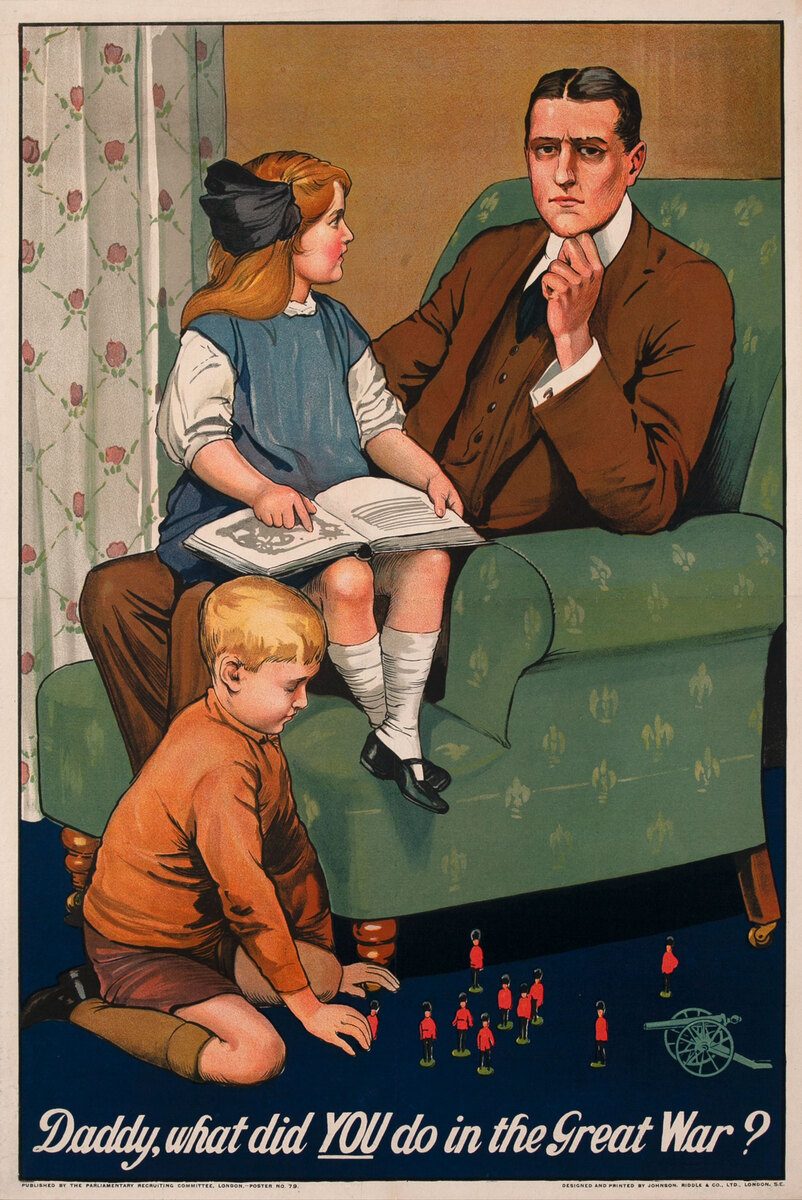 Daddy What Did YOU do In the Great War Original WWI British Recruiting Poster