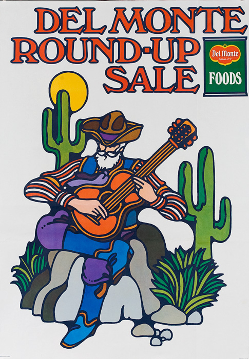 Del Monte Round Up Sale Original American Advertising Poster cowboy with guitar