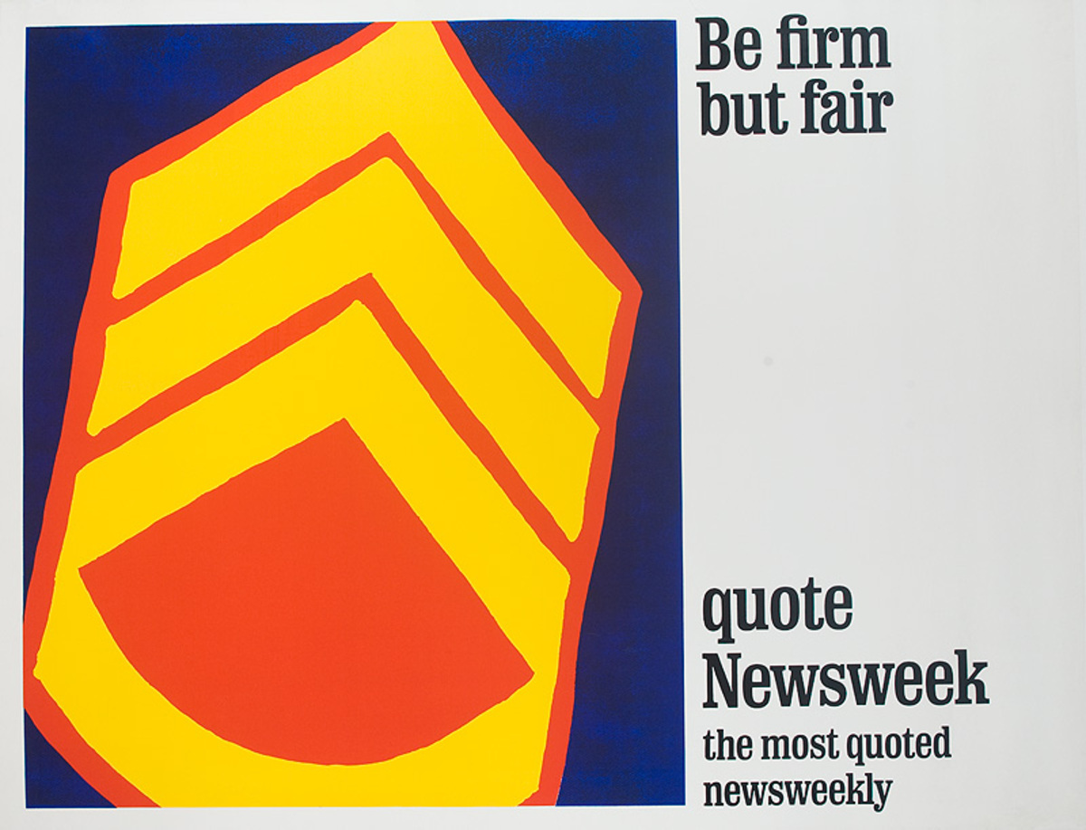 Be Firm But Fair, quote Newsweek Original American Advertising Poster