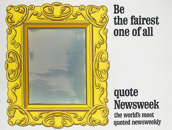 Be The Fairest One of All, quote Newsweek Original American Advertising Poster