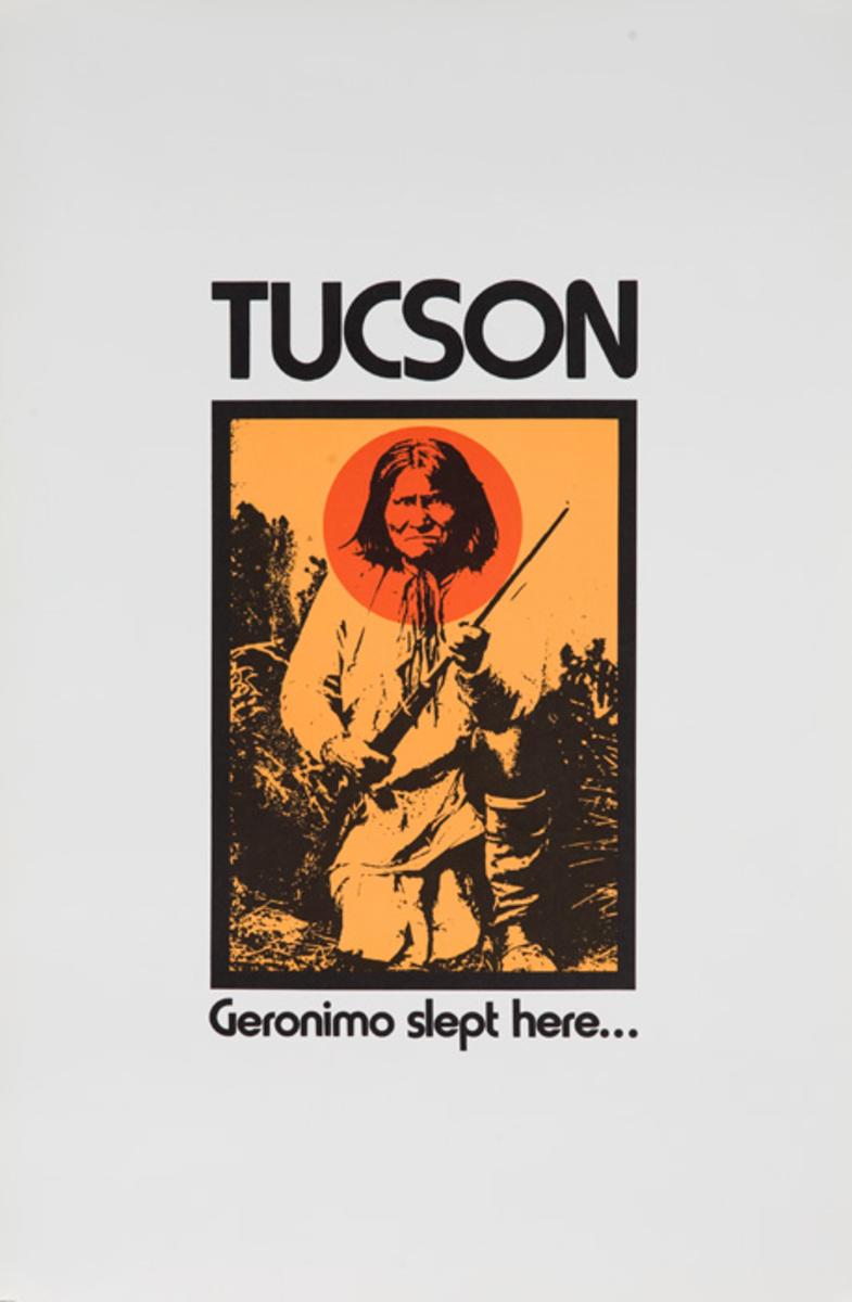 Tucson Arizona Original American Travel Poster Geronimo Slept Here