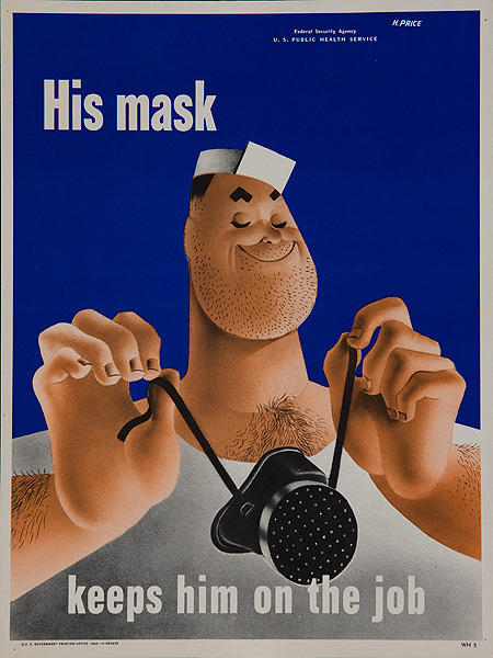 Keep Him on The Job Original WWII Home Front Poster His Mask