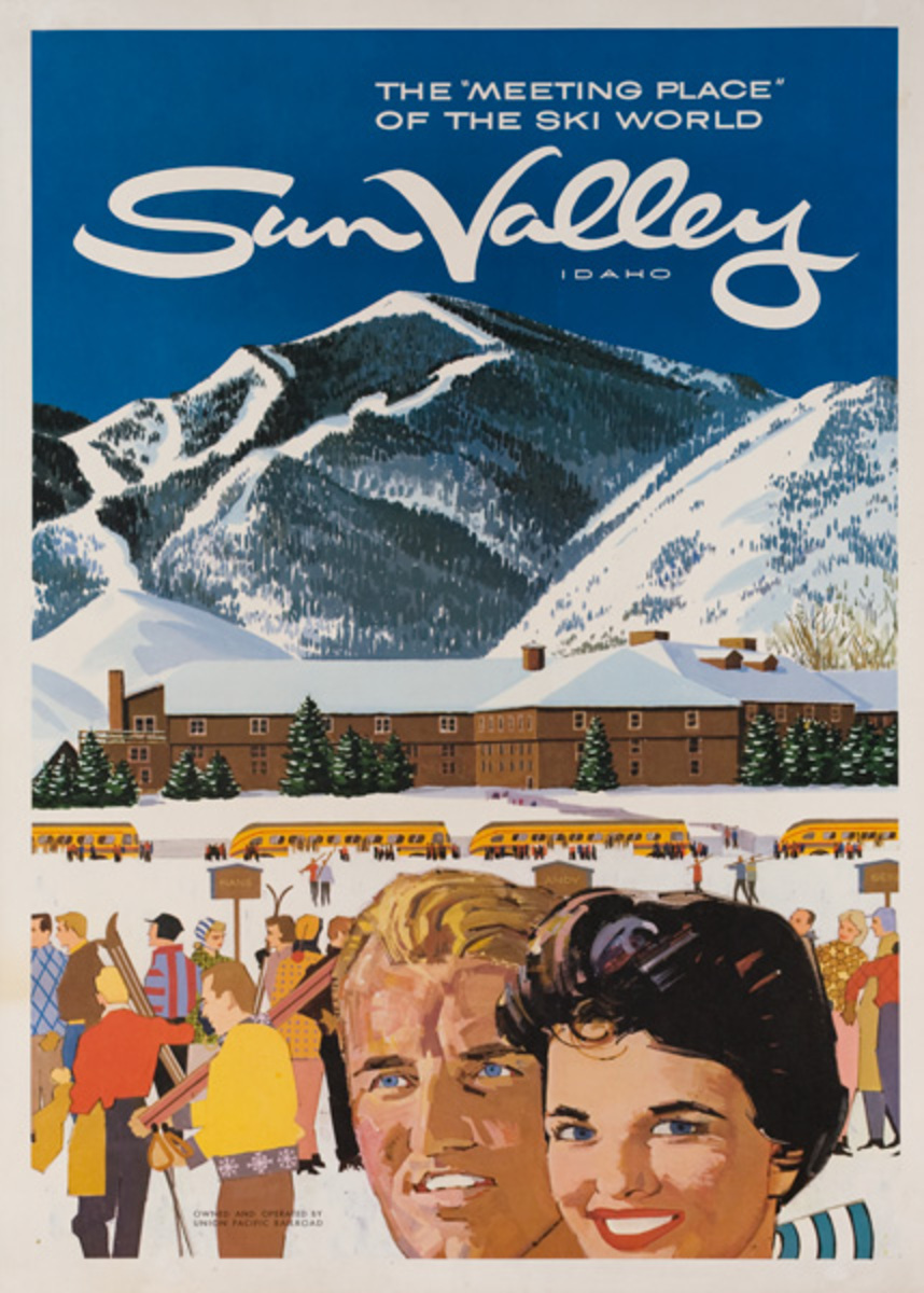 Sun Valley Idaho The Meeting Place of the Ski World Original American Travel Poster