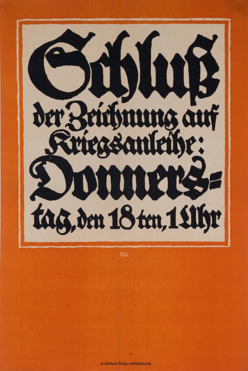 Schluß der Zeichnung auf Kriegsanleihe<br> German Propaganda Poster
