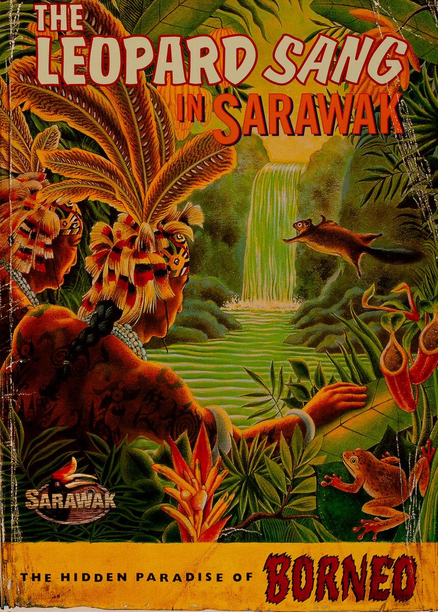 Original Borneo Travel Poster The Leopard Sang in Sarawak
