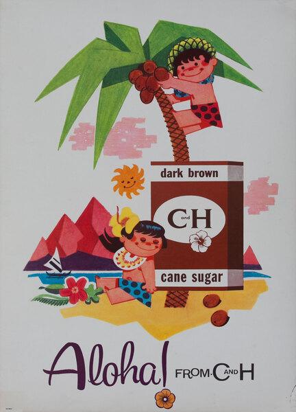 Original Aloha From C&H Advertising Poster Dark Brown Sugar