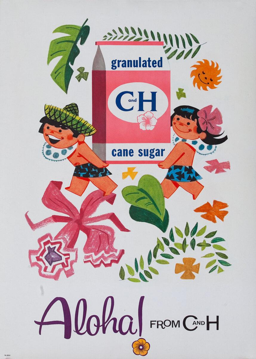 Original Aloha From C&H Advertising Poster Granulated Cane Sugar
