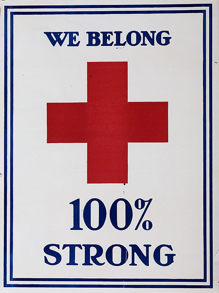 WWI Red Cross We Belong 100% Strong Poster