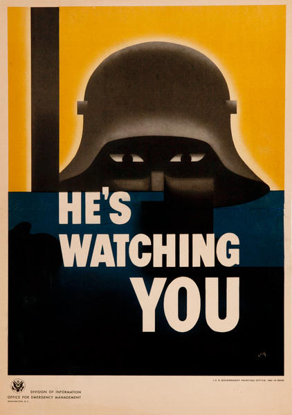He's Watching You Original American WWII Homefront Poster, small format