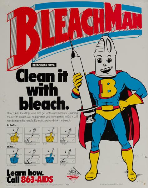 Bleach Man Clean it With Bleach Original American AIDS Health Poster