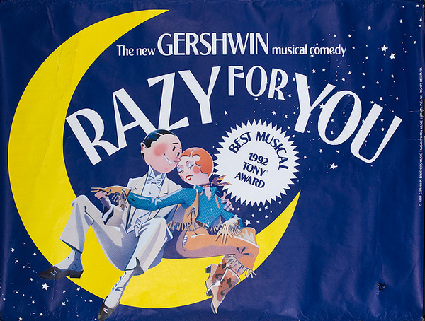 The New Gershwin Musical Comedy - Crazy for You Original American Theater Poster