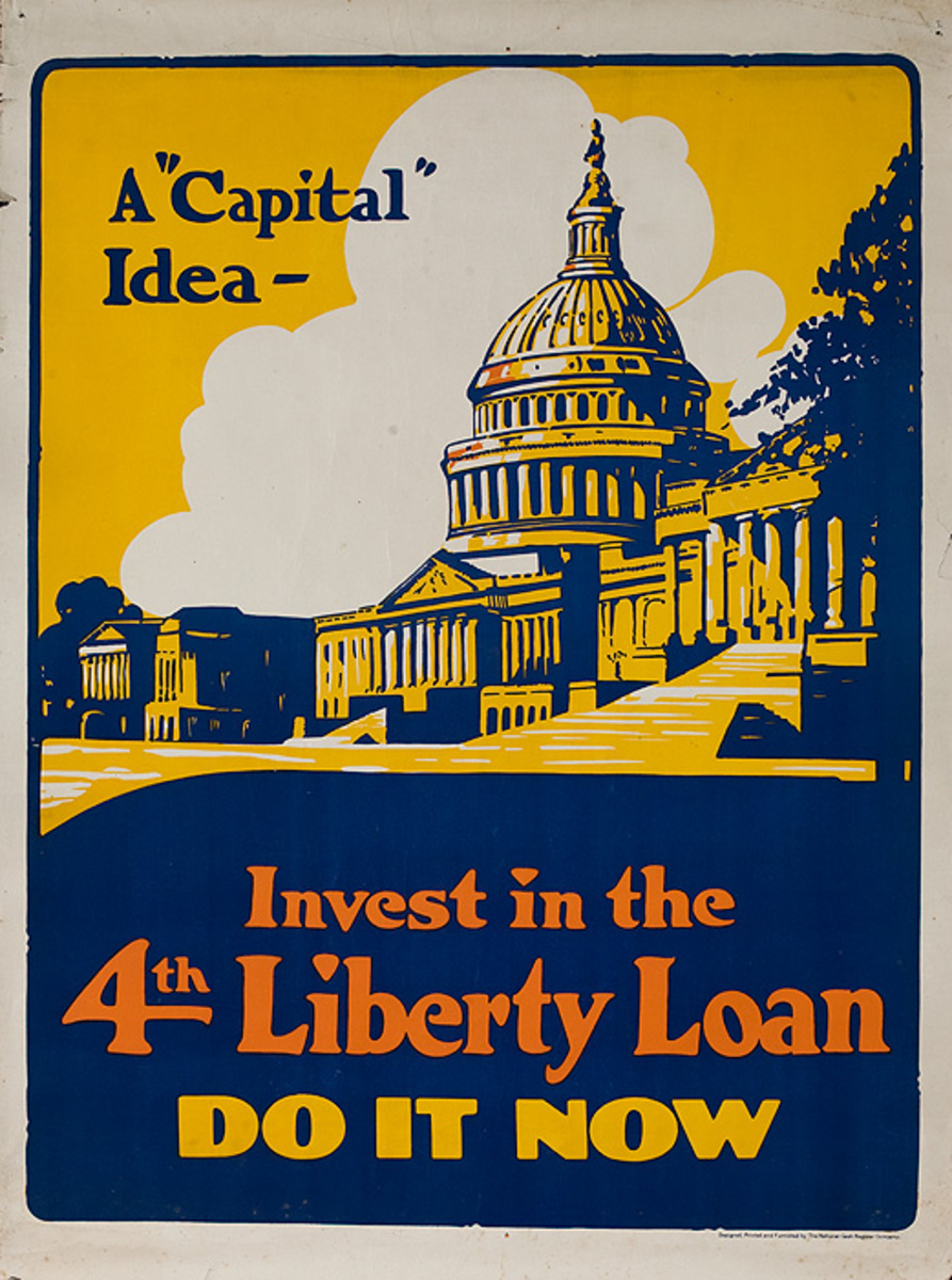 A Capital Idea Invest in 4th Liberty Loan Original American WWI Bond Poster