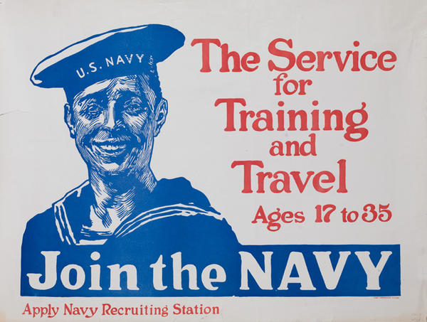 The Service for Training and Travel Join The Navy Original American WWI Recruiting Poster