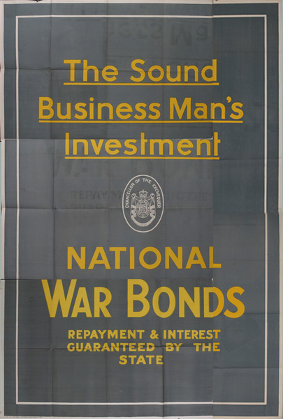 The Sound Business Man's Investment Original British WWI Poster