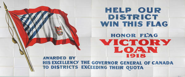 Help Our District Win This Flag Original Canadian WWI  Victory Loan Poster Billboard