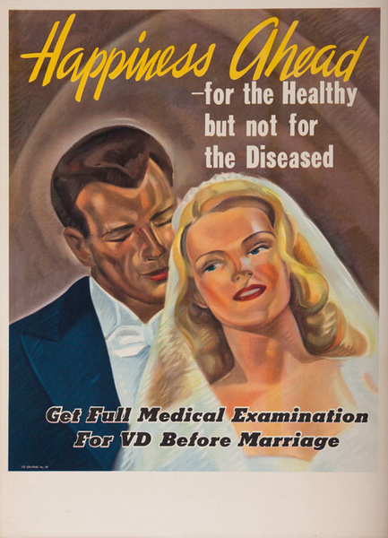 Happiness Ahead For the Healthy but not for the Diseased Original VD Venereal Disease Poster