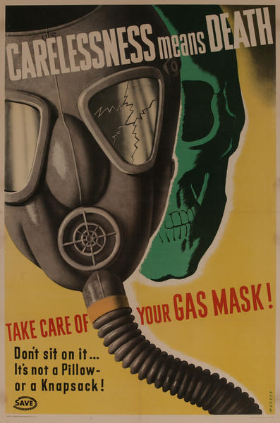 Carelessness Means Death Take Care of Your Gas Mask Original American WWI Poster