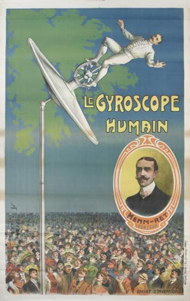 The Human Gyroscope Huge Early French Spectacle Advertising Poster