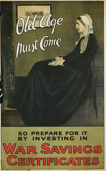 Old Age Must Come So Prepare For It by Investing in War Savings Certificates Original British WWI Poster