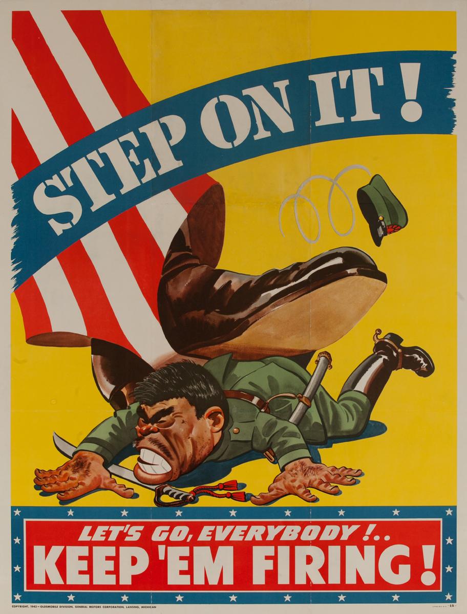 Step On It Keep'Em Firing Original American WWII Poster