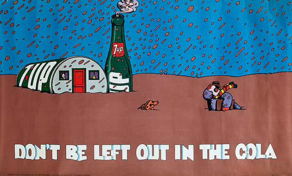 Don't Be Left in The Cola Original 7 Up Advertising Poster