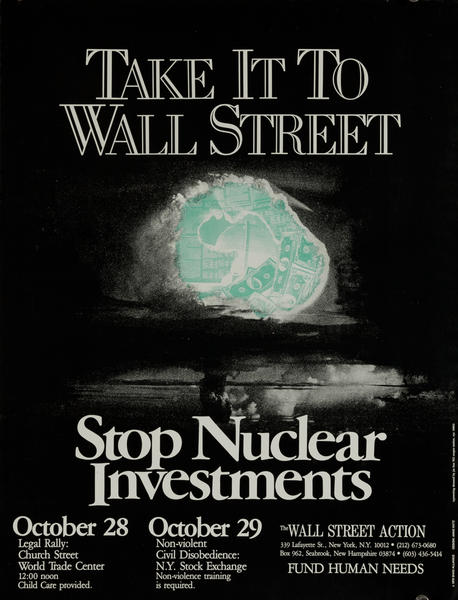 Take it to Wall Street Stop Nuclear Investmets Original American Protest Poster