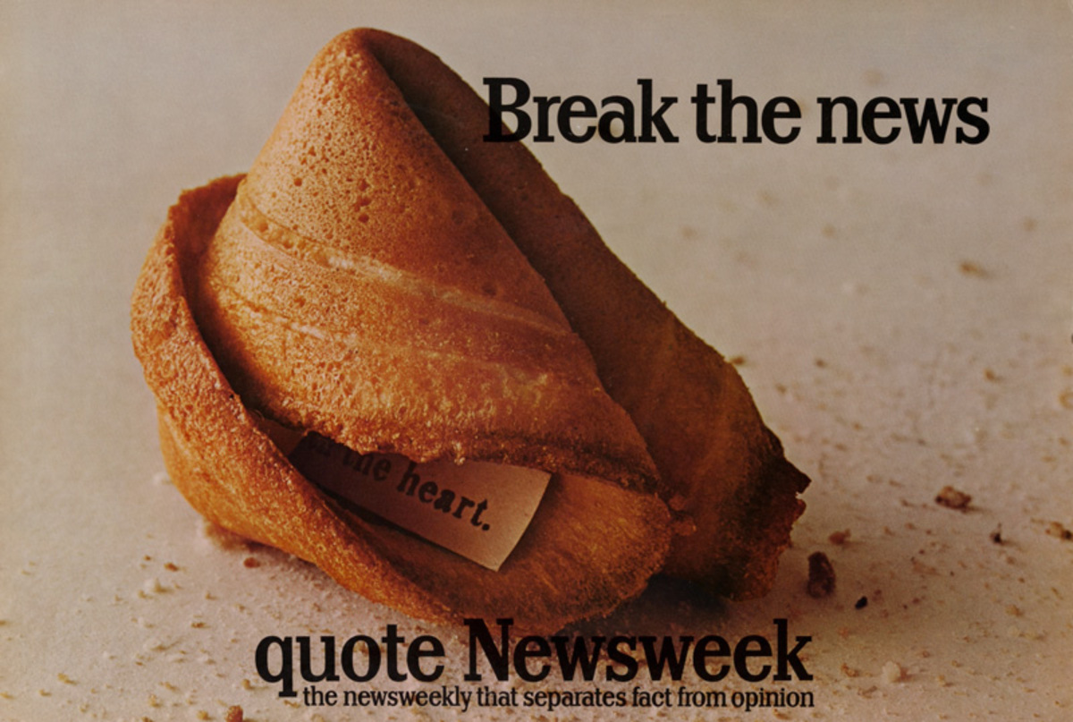 Quote Newsweek Magazine Original American Advertising Poster Break the News Fortune Cookie