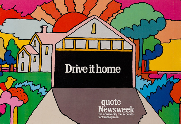 Quote Newsweek Magazine Original American Advertising Poster Drive it Home