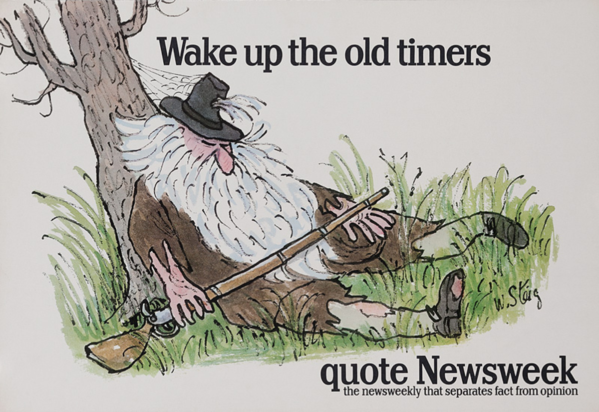 Quote Newsweek Magazine Original American Advertising Poster Wake Up the Old Times