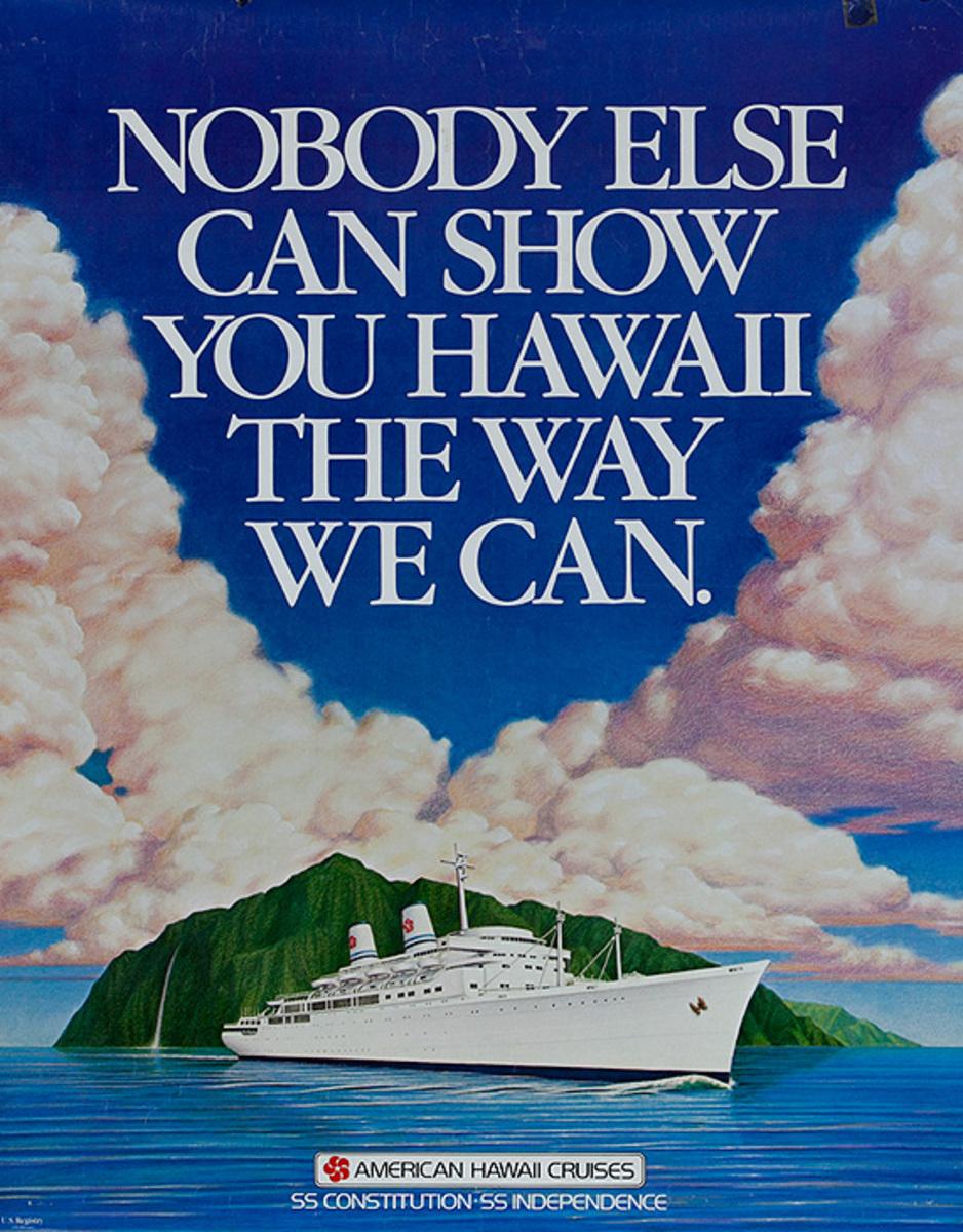Nobody Else Can Show You Hawaii American Hawaiin Cruise Original Poster
